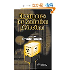 Electronics for Radiation Detection (Devices, Circuits, and Systems)