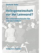 Volksgemeinschaft VOR Der Leinwand?