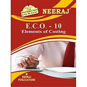 ECO10-Elements of Costing (IGNOU help book for ECO-10 in English Medium)