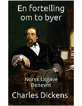 En Fortelling om to Byer - Norsk Utgave - Benevnt (Norwegian Edition)