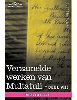 Verzamelde Werken Van Multatuli (in 10 Delen) - Deel VIII - Ideen - Zesde Bundel