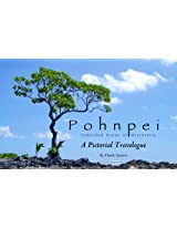 Pohnpei: A Pictorial Travelogue