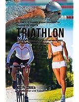 Das Komplette Trainings-workout-programm Zur Forderung Der Starke Im Triathlon
