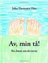 Av, min tå! (Danish Edition)