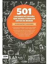 501 lugares de España que debes conocer antes de morir (Now books)