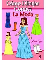 Cómo Dibujar Comics: La Moda (Libros de Dibujo nº 5) (Spanish Edition)