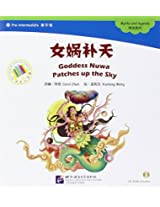 Goddess Nuwa Patches Up the Sky - The Chinese Library Series