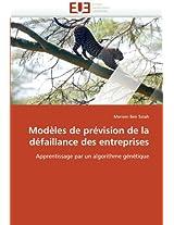 Modeles de Prevision de La Defaillance Des Entreprises