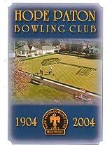 Hope Paton Bowling Club 1904 - 2004