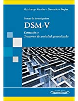 Temas de investigacion, DSM-V / Diagnostic Issues in Depression and Generalized Anxiety Disorder: Depresión y trastorno de ansiedad generalizada / Refining the Research Agenda for DSM-V