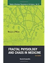 Fractal Physiology and Chaos in Medicine (Studies of Nonlinear Phenomena in Life Science)