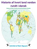 History of Each Country Around The World in Danish: Historie af hvert land verden rundt i dansk