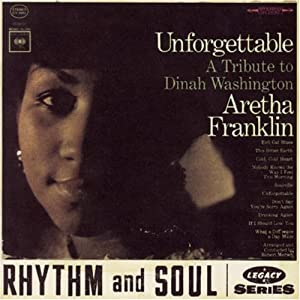 Unforgettable: A Tribute To Dinah Washington