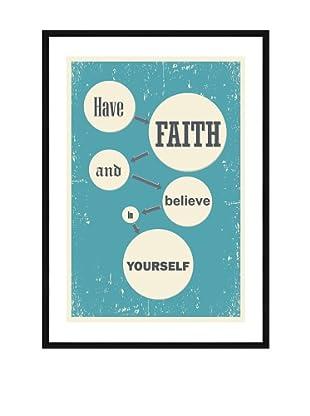 Póster Enmarcado Have Faith