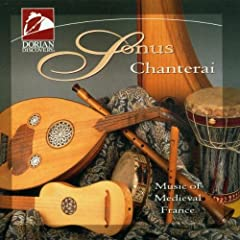 Chanterai: Music of Medieval France