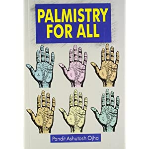 Palmistry for All by Pt. Ashutosh Ojha