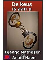De keus is aan u (Dutch Edition)