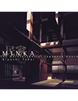Minka: Quintessential Japanese House