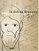 La Dation Brancusi - Dessins Et Archives