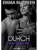 Du + ich: Allein gegen alle, 4 (German Edition)