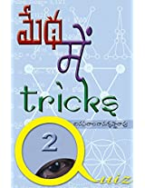 Medha Me Tricks- 2:   -2