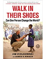 Walk in Their Shoes (enhanced edition): Can One Person Change the World?