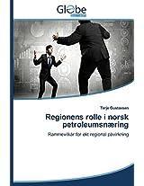 Regionens Rolle I Norsk Petroleumsnaering
