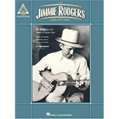 The Jimmie Rodgers Collection: 26 Songs from the Father of Country Music