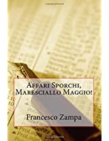 Affari Sporchi, Maresciallo Maggio!: Volume 4 (I racconti della Riviera)