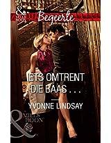 Iets omtrent die baas . . . (Begeerte) (Afrikaans Edition)