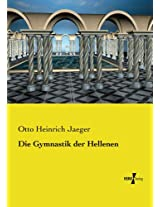 Die Gymnastik der Hellenen (German Edition)