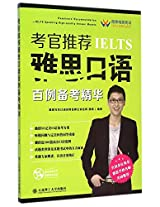 100 Essential Examples of IELTS Speaking Recommended by Examiners (With CD)