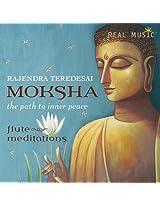 Moksha - The Path to Inner Peace
