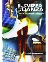 El cuerpo en la danza / The body in dance: 1