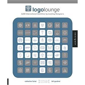 【クリックでお店のこの商品のページへ】Logolounge: 2,000 International Identities By Leading Designers: Bill Gardner, Catharine Fishel: 洋書