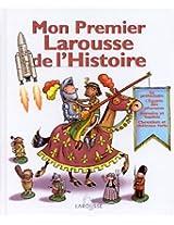 Mon Premier Larousse de l'Histoire/My First History Larousse