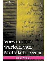 Verzamelde Werken Van Multatuli (in 10 Delen) - Deel III - Ideen - Eerste Bundel