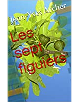 Les sept figuiers (French Edition)