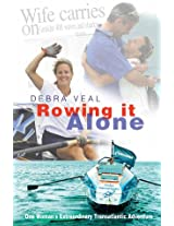 Rowing it Alone: One Woman's Extraordinary Transatlantic Adventure