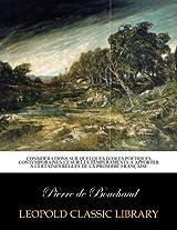 Considérations sur quelques écoles poétiques contemporaines et sur les tempéraments a apporter a certaines régles de la prosodie française
