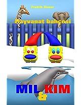 Mil Ve Kim: Hayvanat Bahçesi