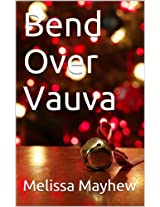 Bend Over Vauva (Finnish Edition)