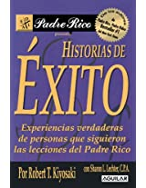 Historias De Exitos/ Rich Dad's Success Stories