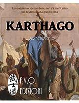KARTHAGO: Cartagine e il dominio del mediterraneo (Italian Edition)