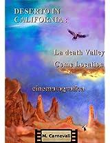 Deserto in California: La death Valley come location cinematografica