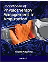 Pocket Book Of Physiotherapy Management In Amputation
