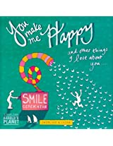 You Make Me Happy: And Other Things I Love About You (Harold's Planet)