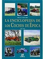 La enciclopedia de los coches de la epoca / The Encyclopedia of the Cars of the Time