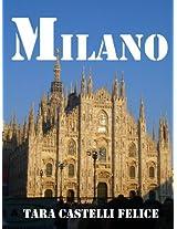 MILANO - GIOIELLO DI LOMBARDIA (Italian Edition)