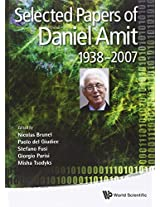 Selected Papers of Daniel Amit: (1938-2007)